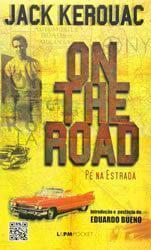 on-the-road-pe-na-estrada-jack-kerouac