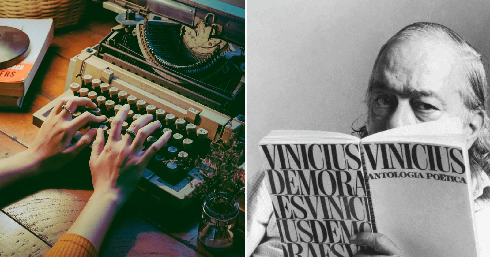 21 Poemas de Vinicius de Moraes. Com certeza você sabe o #9 decorado!